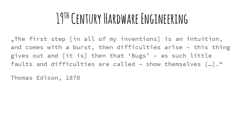 "19th Century Hardware Engineering ""The first st..."