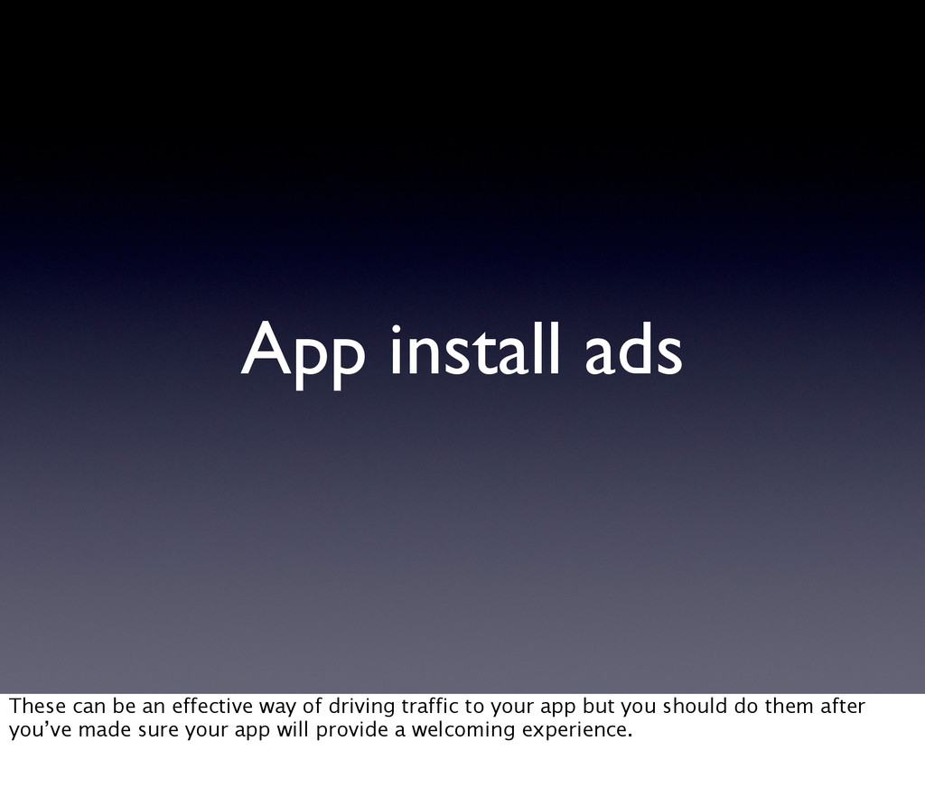 App install ads These can be an effective way o...