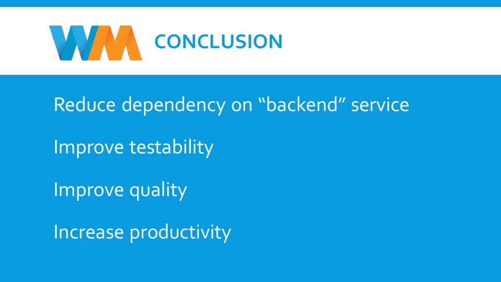 """CONCLUSION Reduce dependency on """"backend"""" servi..."""