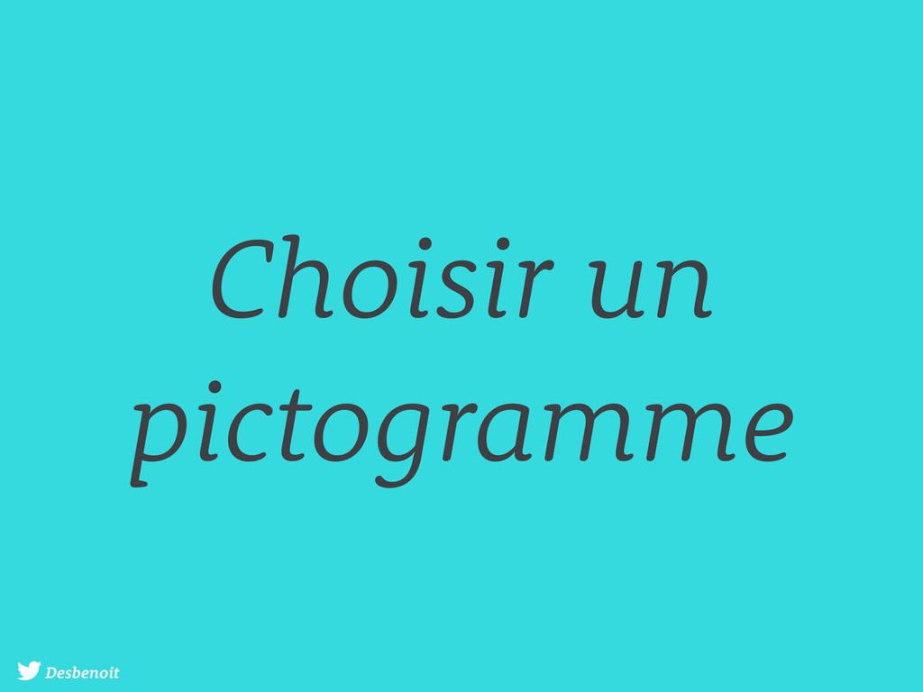 Desbenoit Choisir un pictogramme