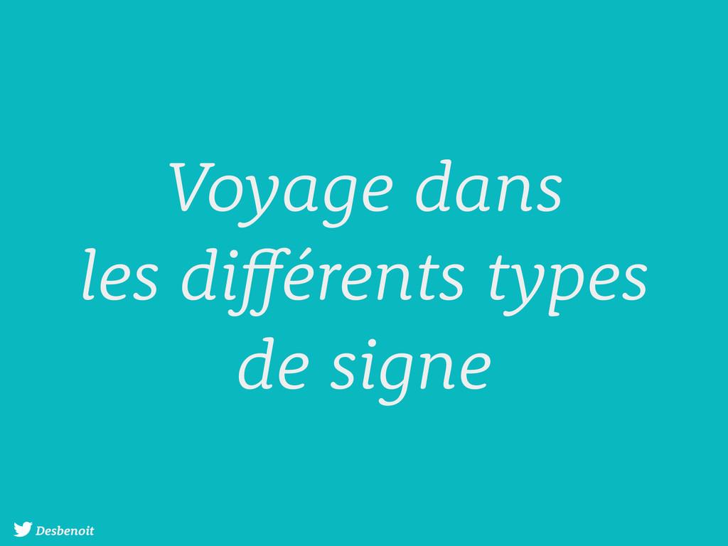 Desbenoit Voyage dans les différents types de s...