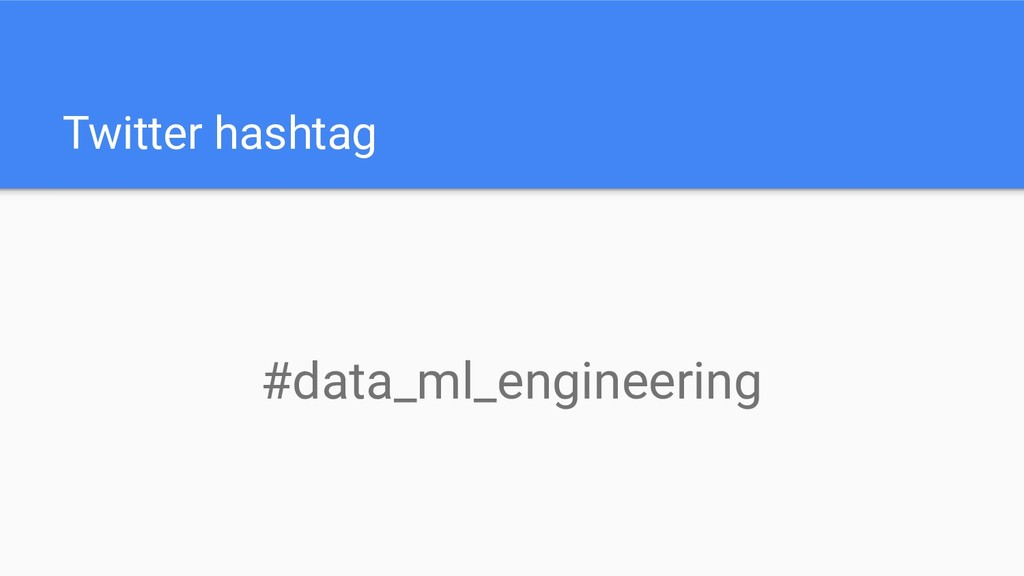 Twitter hashtag #data_ml_engineering