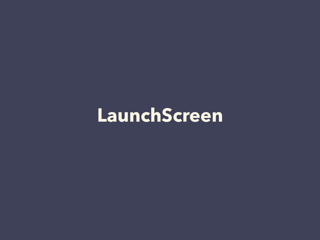 LaunchScreen