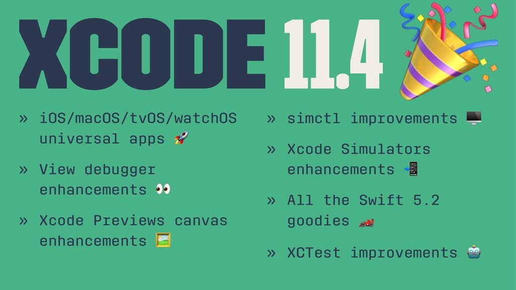 Xcode 11.4 » iOS/macOS/tvOS/watchOS universal a...