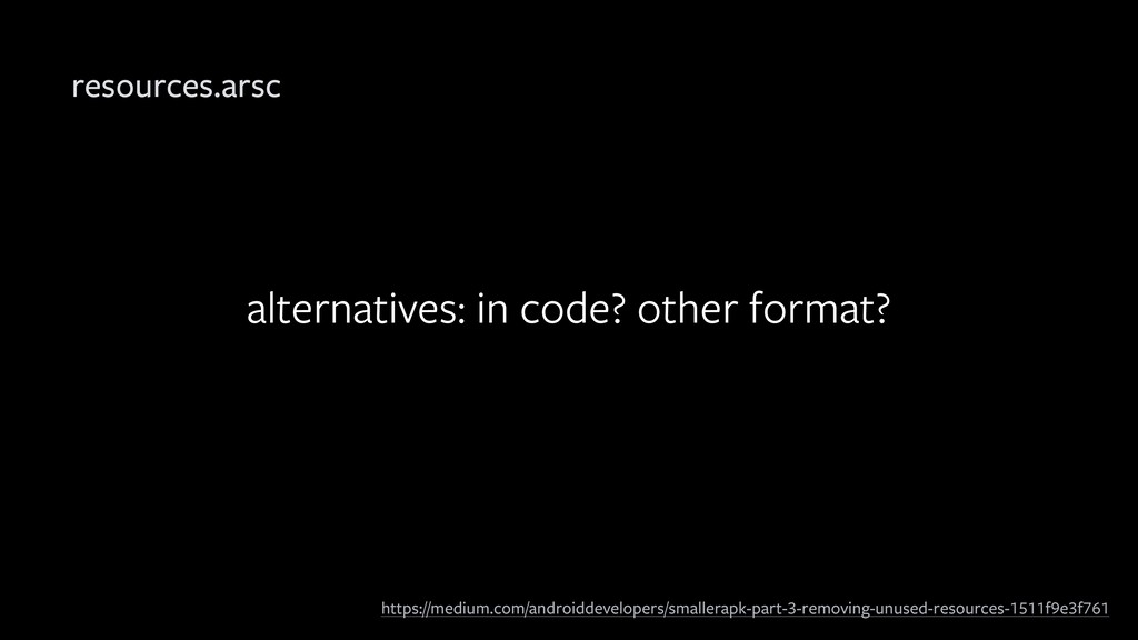 alternatives: in code? other format? resources....