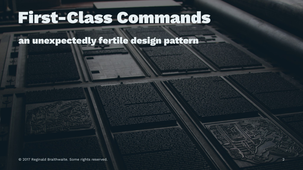 First-Class Commands an unexpectedly fertile de...