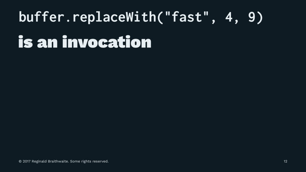 "buffer.replaceWith(""fast"", 4, 9) is an invocati..."