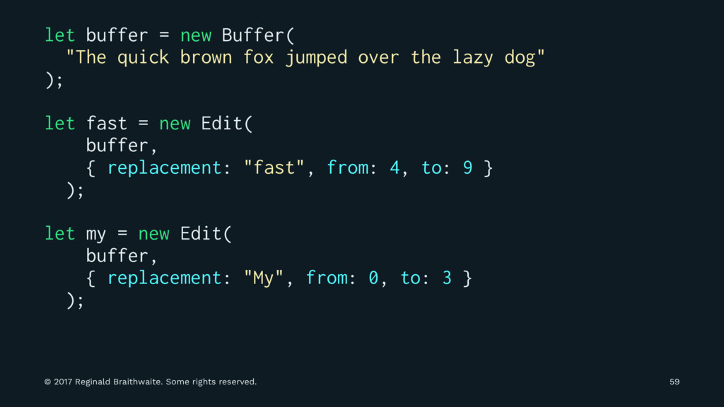 "let buffer = new Buffer( ""The quick brown fox j..."
