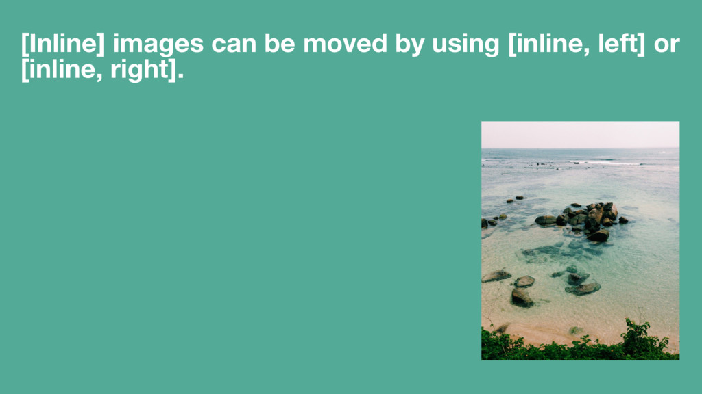 [Inline] images can be moved by using [inline, ...