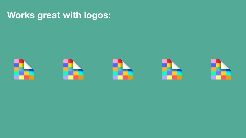 Works great with logos: