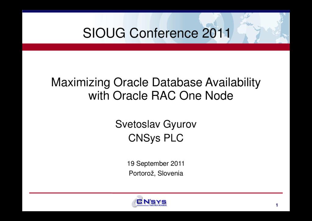 SIOUG Conference 2011 Maximizing Oracle Databas...