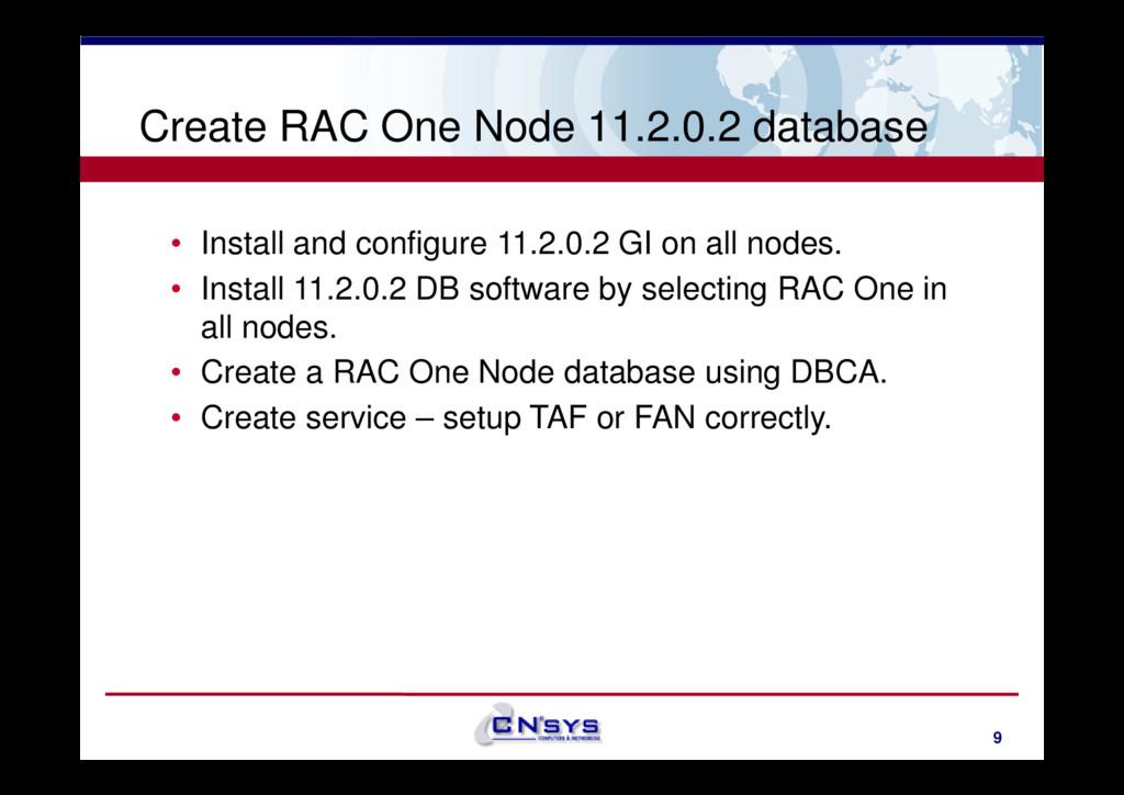 Create RAC One Node 11.2.0.2 database • Install...