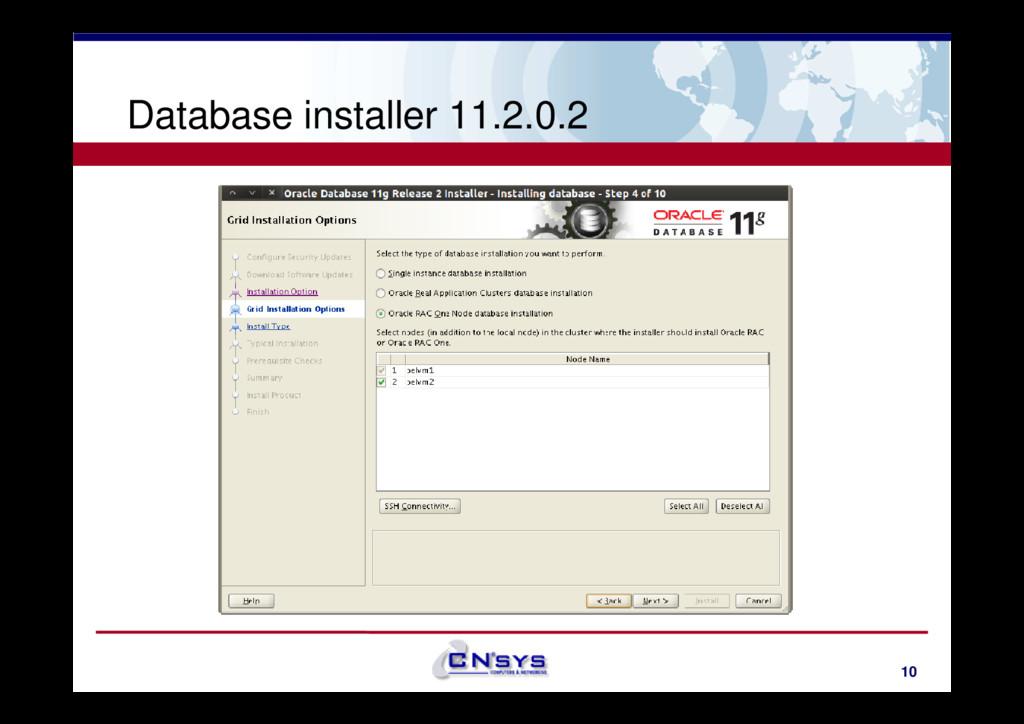 Database installer 11.2.0.2 10