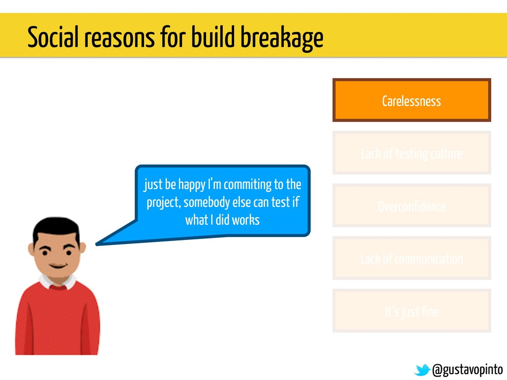 Social reasons for build breakage just be happy...