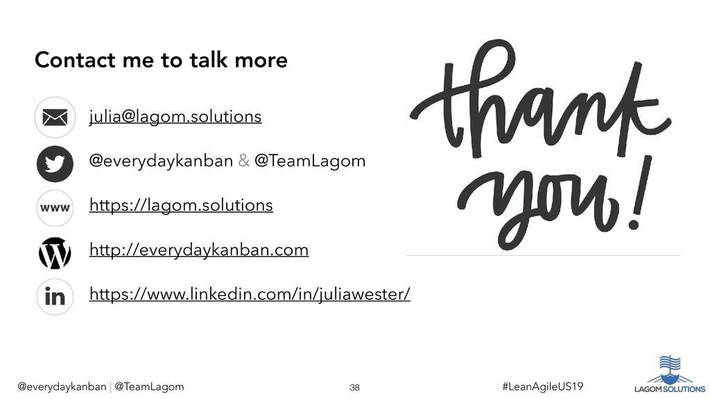 @everydaykanban | @TeamLagom !38 #LeanAgileUS19...