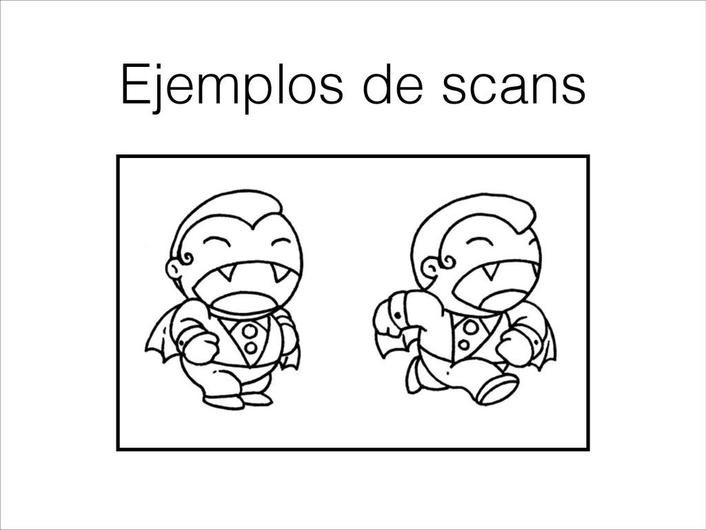 Ejemplos de scans