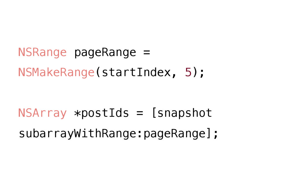 NSRange pageRange = NSMakeRange(startIndex, 5);...