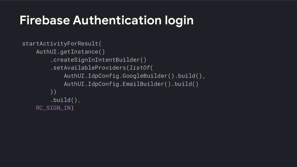 Firebase Authentication login startActivityForR...