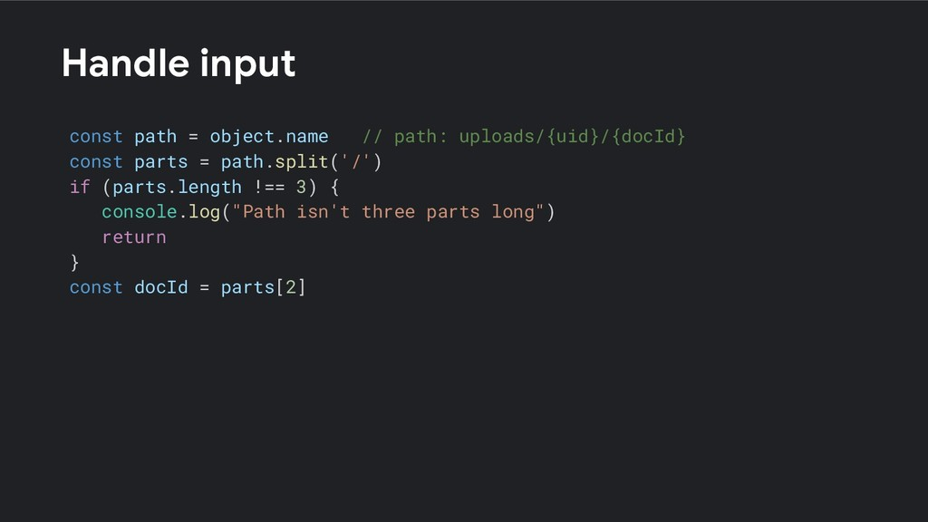 Handle input const path = object.name // path: ...