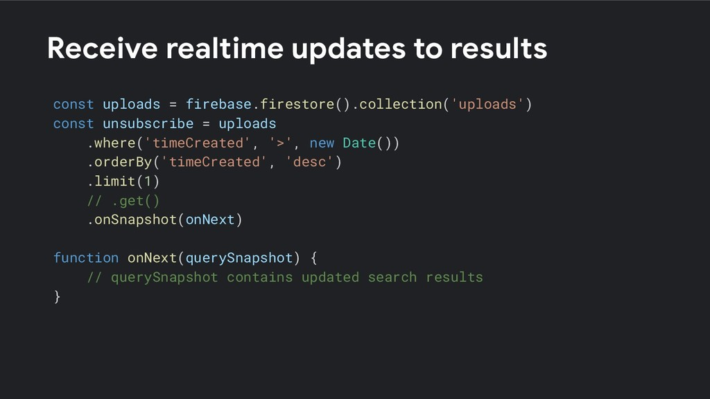 Receive realtime updates to results const uploa...