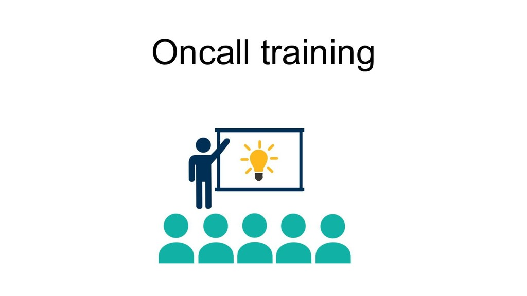 Oncall training