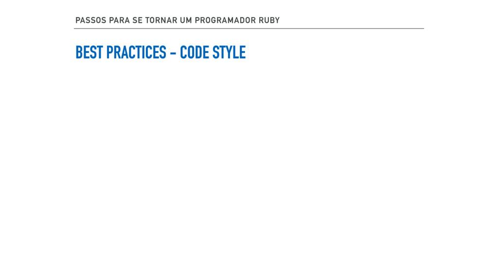 BEST PRACTICES - CODE STYLE PASSOS PARA SE TORN...