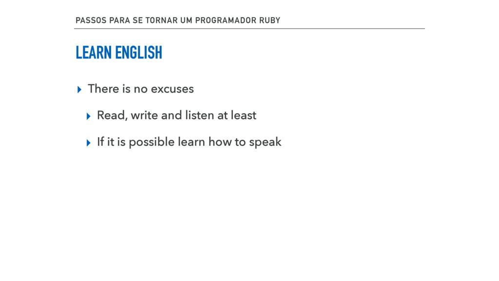PASSOS PARA SE TORNAR UM PROGRAMADOR RUBY LEARN...