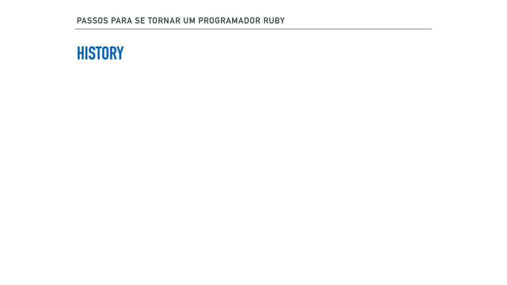 PASSOS PARA SE TORNAR UM PROGRAMADOR RUBY HISTO...