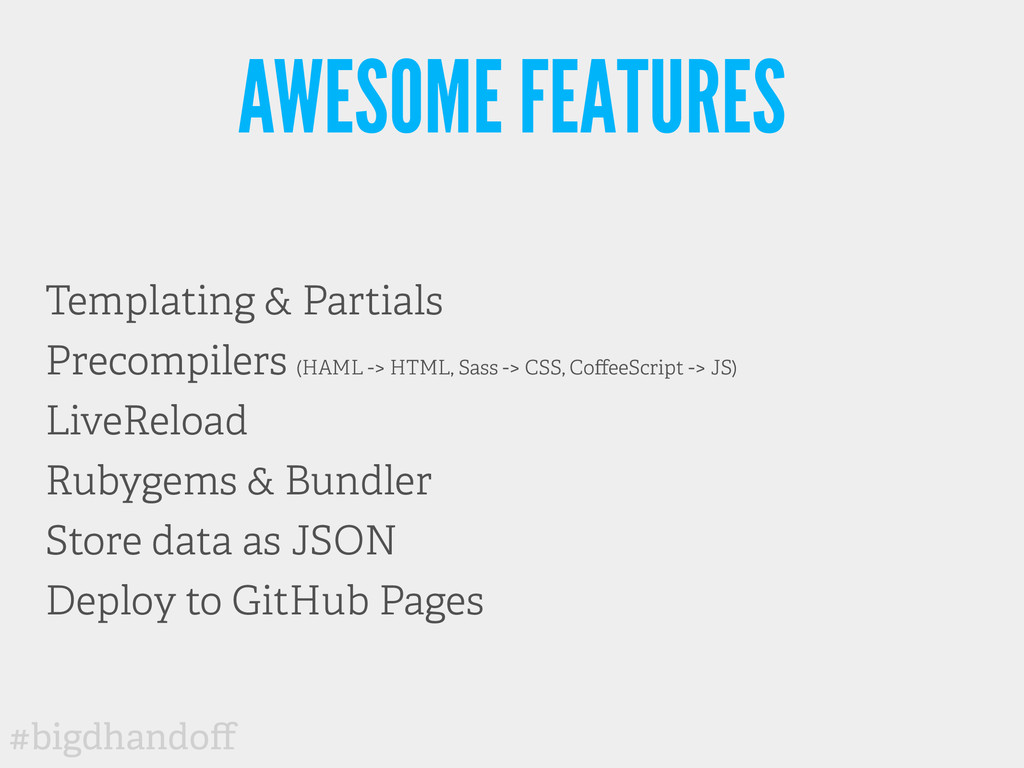 #bigdhandoff AWESOME FEATURES Templating & Parti...