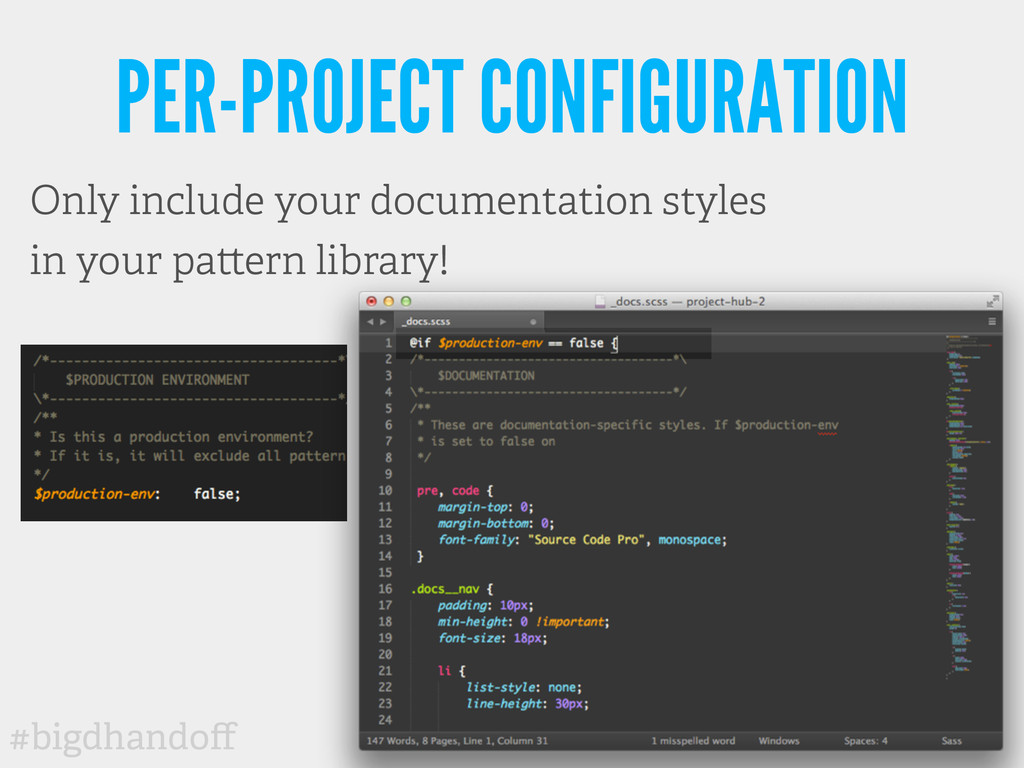 #bigdhandoff PER-PROJECT CONFIGURATION Only incl...
