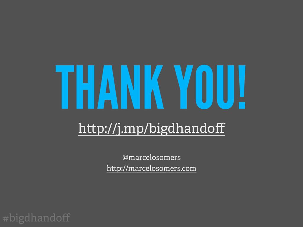 #bigdhandoff THANK YOU! h p://j.mp/bigdhandoff @m...