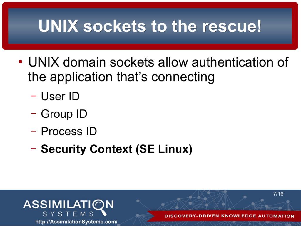http://AssimilationSystems.com/ 7/16 UNIX socke...