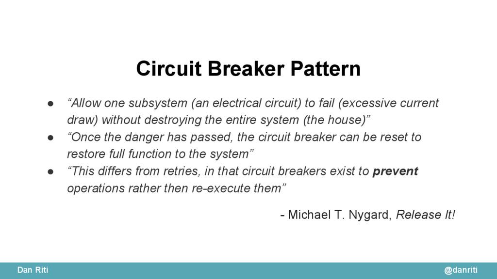 """@danriti Dan Riti Circuit Breaker Pattern ● """"Al..."""