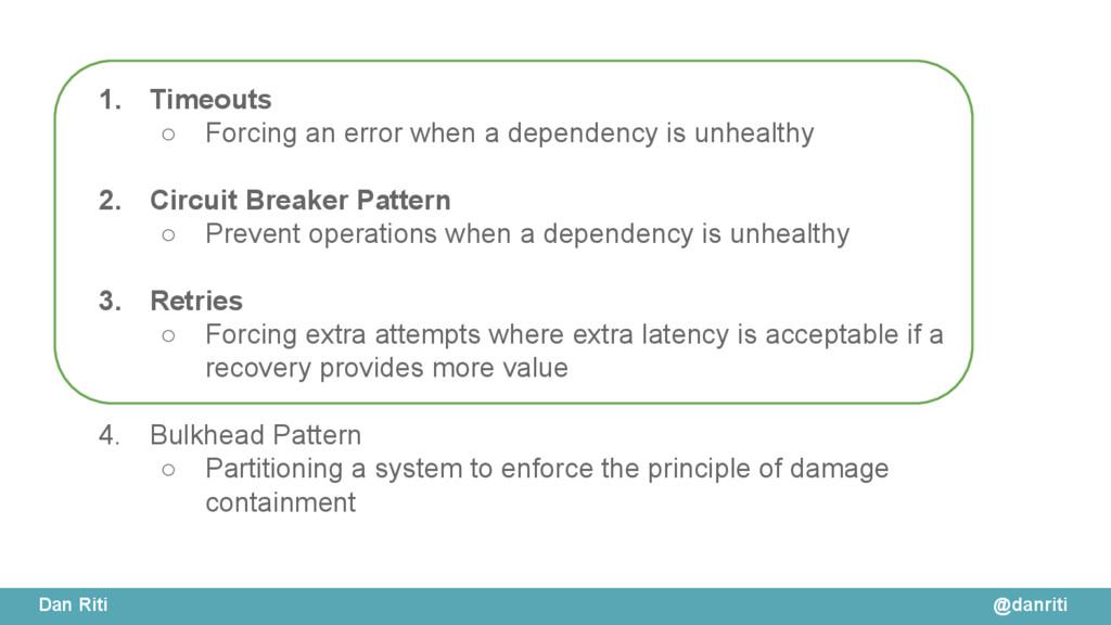 @danriti Dan Riti 1. Timeouts ○ Forcing an erro...