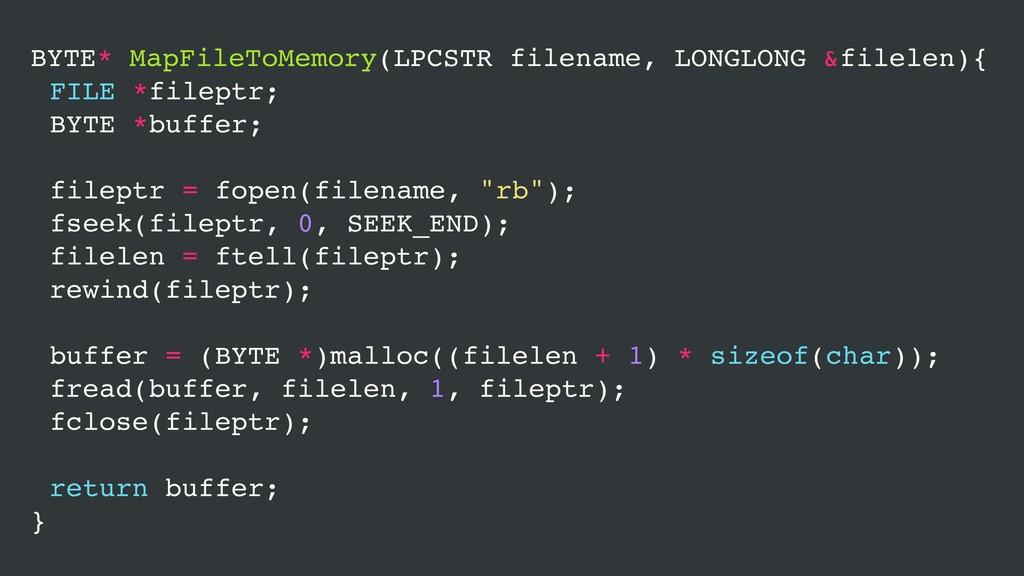 BYTE* MapFileToMemory(LPCSTR filename, LONGLONG...