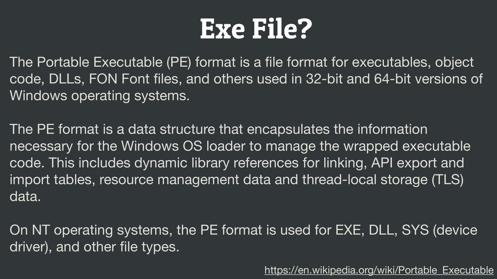 Exe File? The Portable Executable (PE) format i...