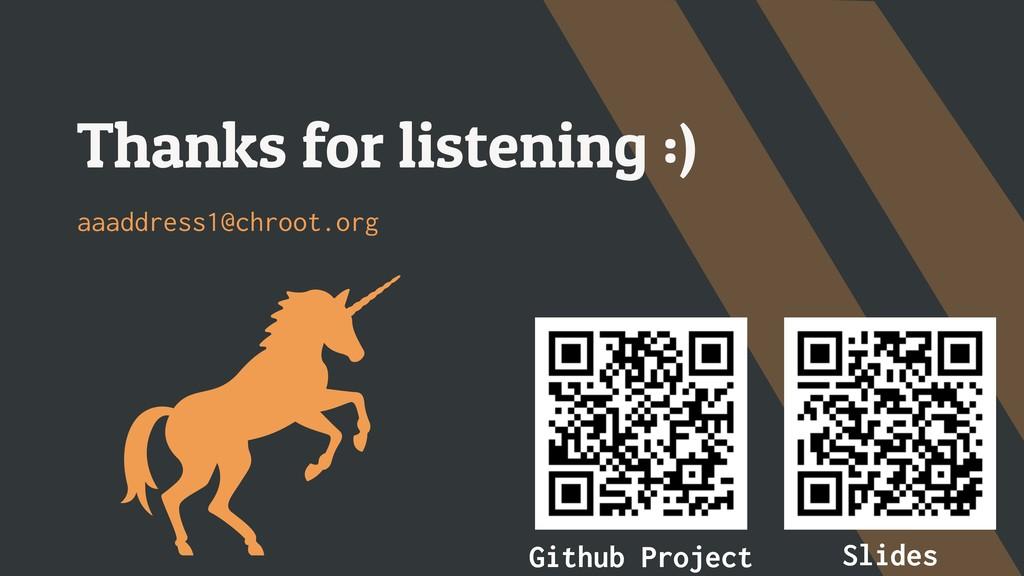Thanks for listening :) aaaddress1@chroot.org S...