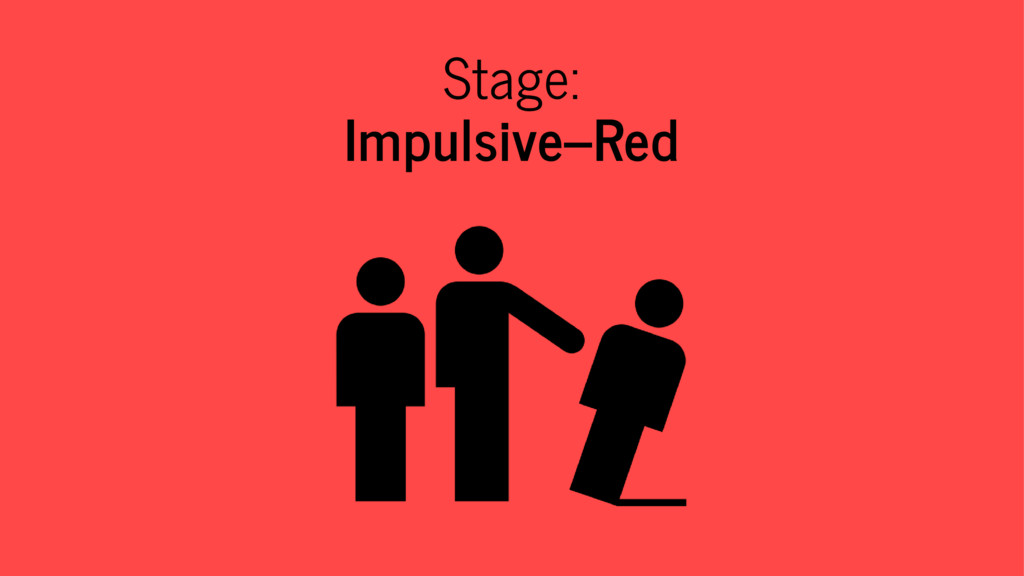 Stage: Impulsive–Red