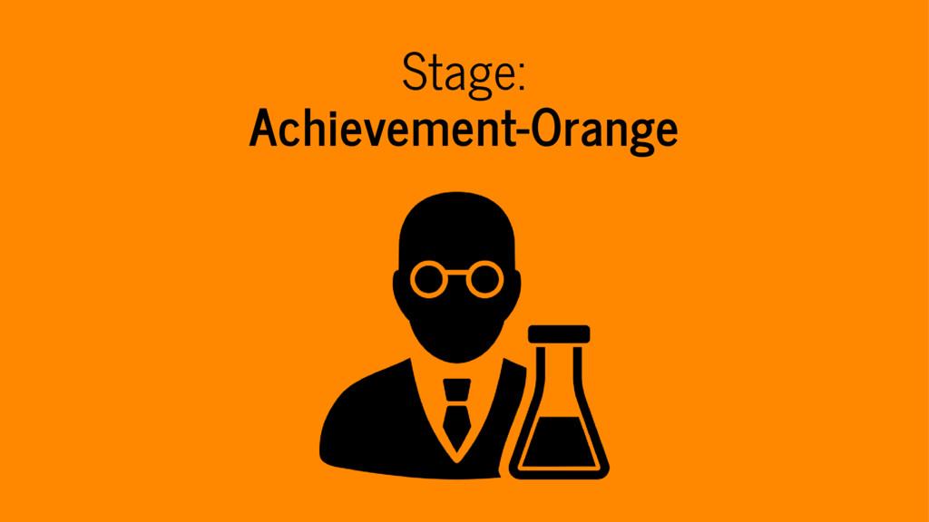 Stage: Achievement-Orange
