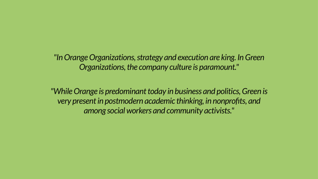 """In Orange Organizations, strategy and executio..."