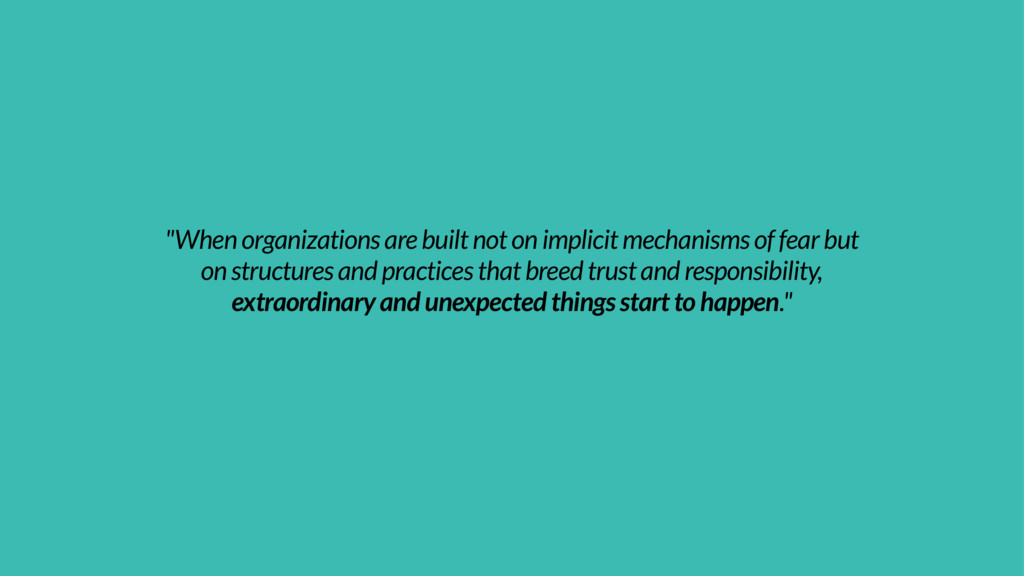 """When organizations are built not on implicit m..."