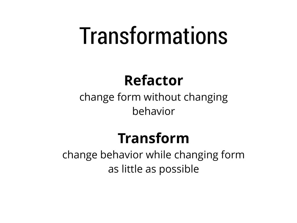 Transformations Refactor