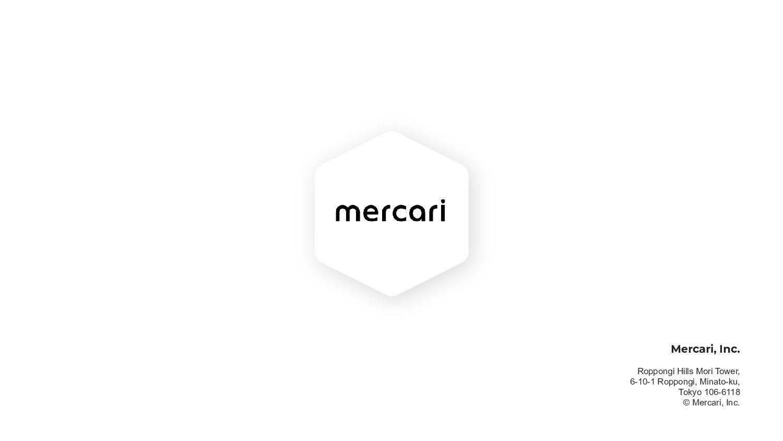59 Mercari, Inc. Roppongi Hills Mori Tower, ...