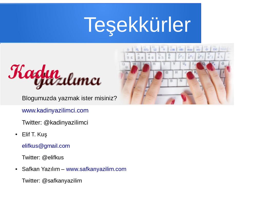 Teşekkürler Blogumuzda yazmak ister misiniz? ww...