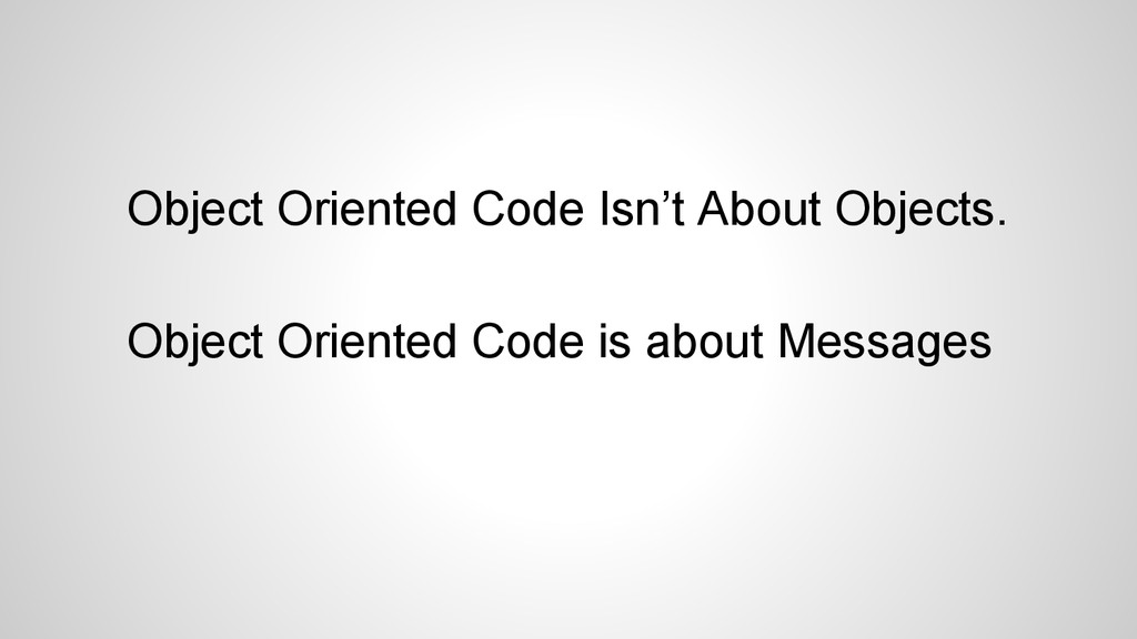 Object Oriented Code Isn't About Objects. Objec...
