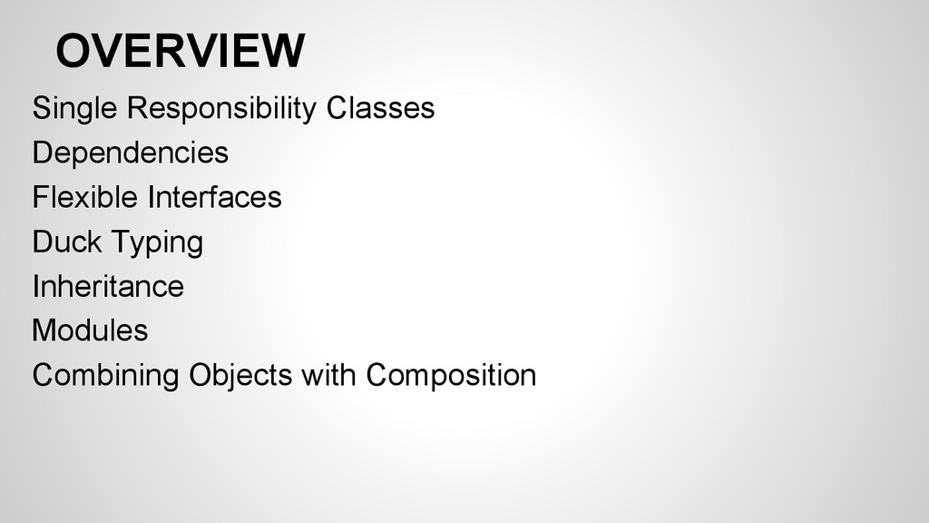 OVERVIEW Single Responsibility Classes Dependen...