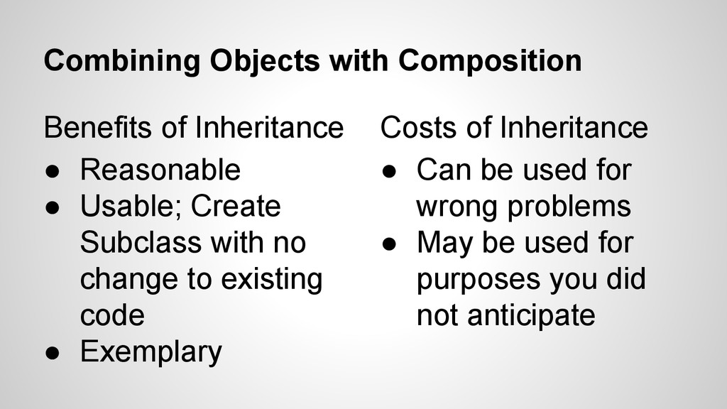 Combining Objects with Composition Benefits of ...