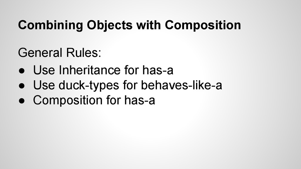 Combining Objects with Composition General Rule...