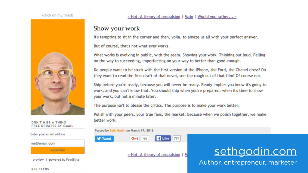 sethgodin.com Author, entrepreneur, marketer