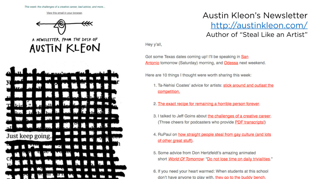 Austin Kleon's Newsletter http://austinkleon.co...